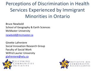 Perceptions of Discrimination in Health Services Experienced by Immigrant Minorities in Ontario