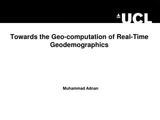 Towards the Geo-computation of Real-Time Geodemographics