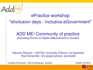 ADD ME! Community of practice ( Activating Drivers for Digital  eMpowerment  in  Europe)