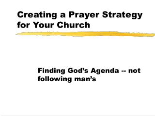 Creating a Prayer Strategy for Your Church