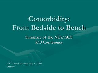 Comorbidity:             From Bedside to Bench