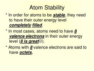 Atom Stability