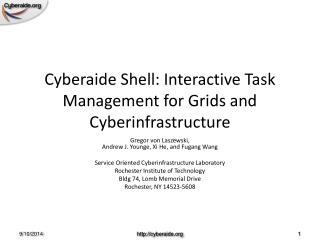 Cyberaide Shell: Interactive Task Management for Grids and Cyberinfrastructure