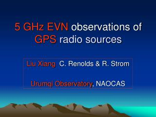 5 GHz EVN  observations of  GPS  radio sources