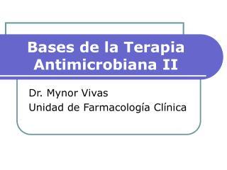 Bases de la Terapia Antimicrobiana II