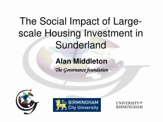 The Social Impact of Large-scale Housing Investment in Sunderland