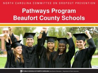 Pathways Program Beaufort County Schools