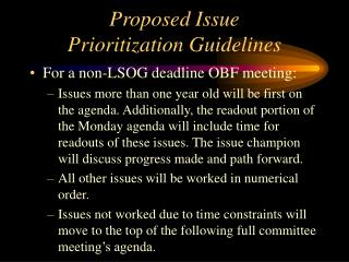 Proposed Issue  Prioritization Guidelines