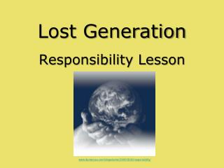 Lost Generation Responsibility Lesson
