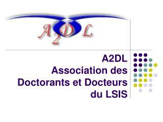 A2DL Association des Doctorants et Docteurs du LSIS