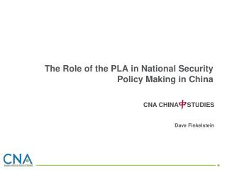 The Role of the PLA in National Security Policy Making in China