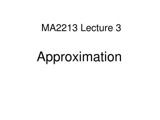 MA2213 Lecture 3