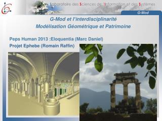 G-Mod et l ' interdisciplinarité Modélisation Géométrique et Patrimoine