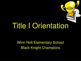 Title I Orientation