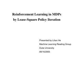 Reinforcement Learning in MDPs  by Lease-Square Policy Iteration