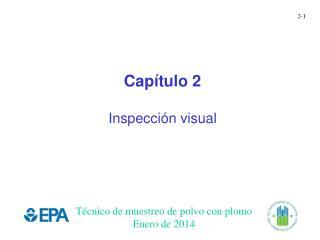 Cap�tulo 2 Inspecci�n visual