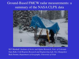 Ground-Based FMCW radar measurements: a summary of the NASA CLPX data