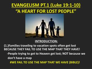 "EVANGELISM PT.1 (Luke 19:1-10) ""A HEART FOR LOST PEOPLE"""