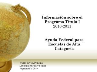 Informaci�n sobre el  Programa T�tulo I 2010-2011
