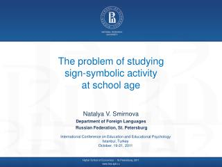 The problem of studying  sign-symbolic activity  at school age