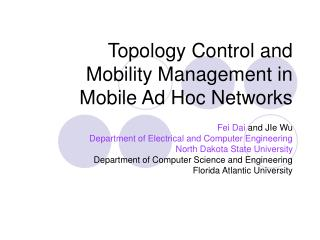 Topology Control and  Mobility Management in Mobile Ad Hoc Networks