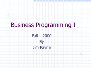 Business Programming I