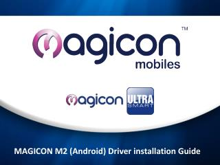 MAGICON M2 (Android) Driver installation Guide