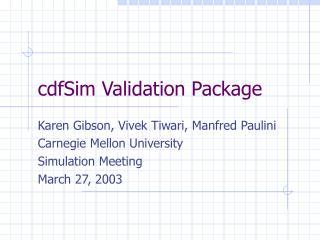 cdfSim Validation Package