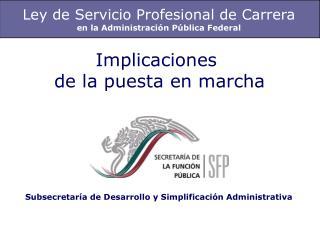 Ley de Servicio Profesional de Carrera en la Administración Pública Federal