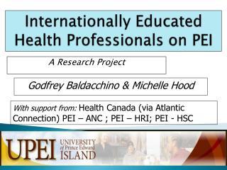 Internationally  Educated  Health  Professionals on PEI