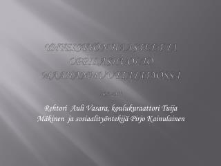 YHTEISTYÖN HAASTEET JA OPPILASHUOLTO MAAHANMUUTTAJATYÖSSÄ 16.9.2011