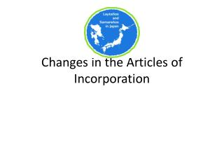 Changes in the Articles of Incorporation