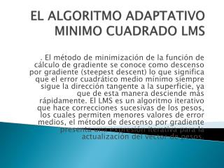 EL ALGORITMO ADAPTATIVO MINIMO CUADRADO LMS