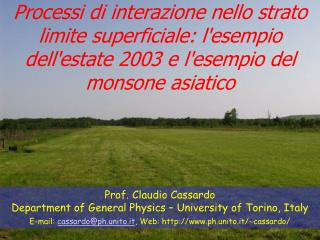 Prof. Claudio Cassardo Department of General Physics – University of Torino, Italy