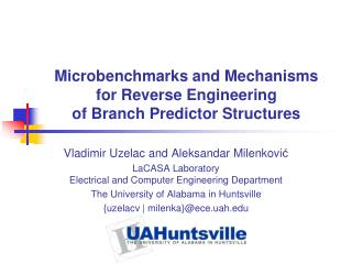 Microbenchmarks and Mechanisms  for Reverse Engineering  of Branch Predictor Structures