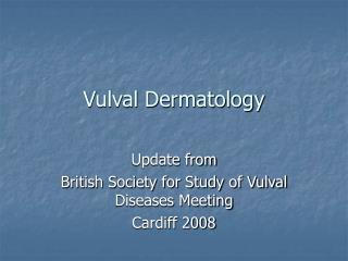 Vulval Dermatology
