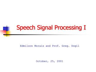 Speech Signal Processing I
