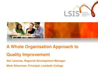 LSIS: Role and Responsibilities