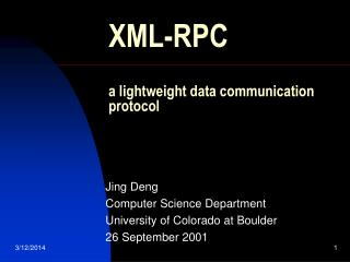 XML-RPC  a lightweight data communication protocol