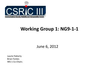 Working Group 1: NG9-1-1