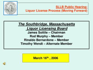 SLLB Public Hearing:  Liquor License Process Moving Forward