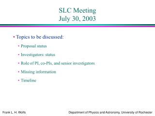 SLC Meeting July 30, 2003