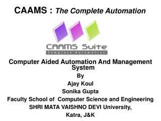 CAAMS :  The Complete Automation