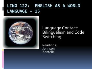 Ling 122:  English as a World Language  – 15