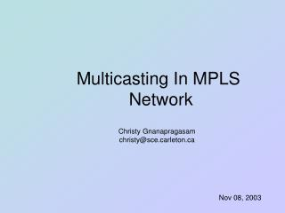 Multicasting In MPLS  Network
