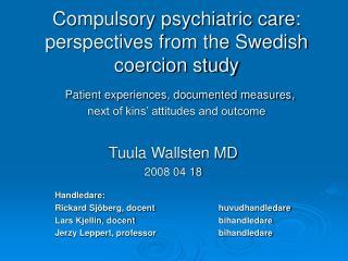 Tuula Wallsten MD 2008 04 18