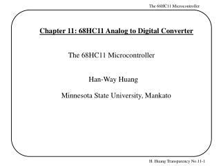 Chapter 11: 68HC11 Analog to Digital Converter