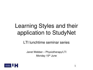 Learning Styles and their application to StudyNet
