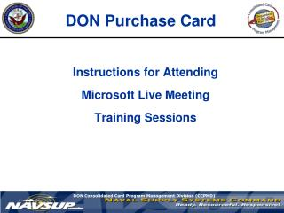 Instructions for Attending   Microsoft Live Meeting   Training Sessions