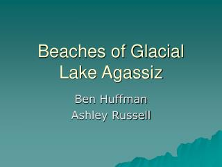 Beaches of Glacial Lake Agassiz
